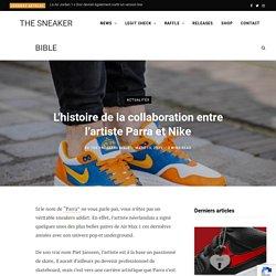 L'histoire de la collaboration entre l'artiste Parra et Nike
