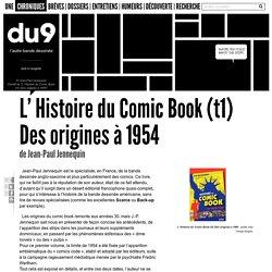 L' Histoire du Comic Book : Des origines à 1954