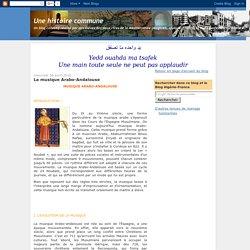 Une histoire commune: La musique Arabo-Andalouse