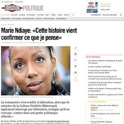 Marie Ndiaye: Cette histoire vient confirmer ce que je pense -
