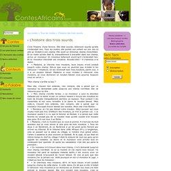 L'histoire des trois sourds - .:. ContesAfricains.com: Le site des contes .:.