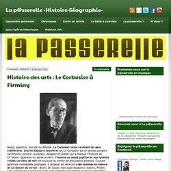 Histoire des arts : Le Corbusier à Firminy
