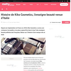 Histoire de Kiko Cosmetics, l'enseigne beauté venue d'Italie