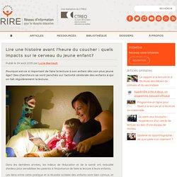 Lire une histoire avant l'heure du coucher : quels impacts sur le cerveau du jeune enfant?