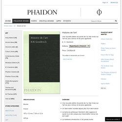 Sir Ernst Gombrich, Histoire de l'art, Paris, Phaidon « poche », 2006.