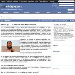 Histoire-géo : Les délicieux Tâcos d'Olivier Quinet...