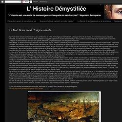 L' Histoire Démystifiée: La Mort Noire serait d'origine céleste