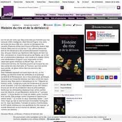 Histoire du rire et de la dérision, de Georges Minois