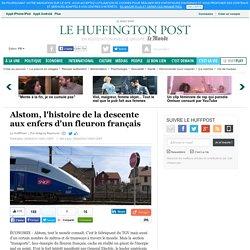 Alstom, l'histoire de la descente aux enfers d'un fleuron français