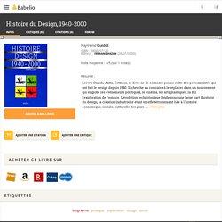 Histoire du Design, 1940-2000 - Raymond Guidot