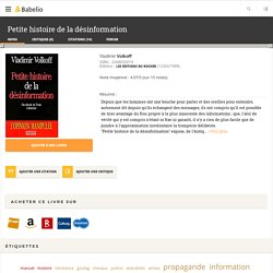 Petite histoire de la désinformation - Vladimir Volkoff