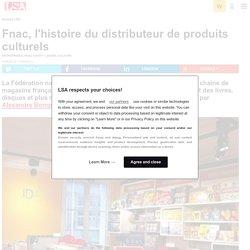 Fnac, l'histoire du distributeur de produits... - Loisirs, culture