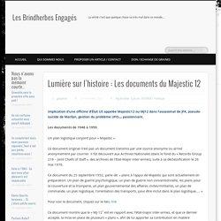 Lumière sur l'histoire : Les documents du Majestic 12