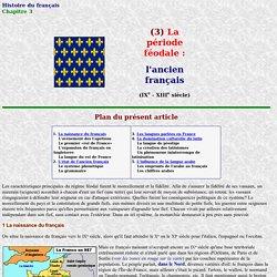 Histoire du français: Ancien français
