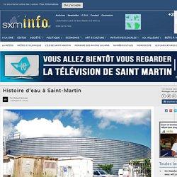 Histoire d'eau à Saint-Martin