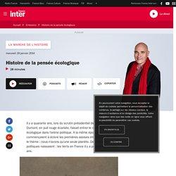 Histoire de la pensée écologique du 29 janvier 2014 - France Inter