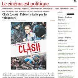 Clash (2016) : l'histoire écrite par les vainqueurs
