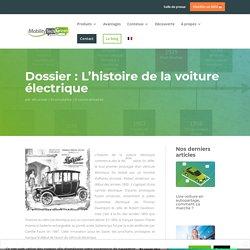 Dossier : L'histoire de la voiture électrique - Mobility Tech Green