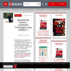 Histoire de France: comment l'enseigner aux enfants?