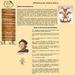 Costa Rica : histoire, de l'époque précolombienne à nos jours