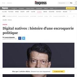 Digital natives : histoire d'une escroquerie politique