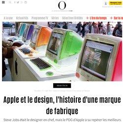 Apple et le design, l'histoire d'une marque de fabrique - 10 octobre 2011