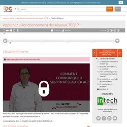 L'histoire d'Internet - Apprenez le fonctionnement des réseaux TCP/IP