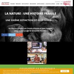 La Nature : une histoire fragile -L'Esprit Sorcier - Dossier #15