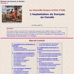 Histoire (1) Régime français: L'émergence du français