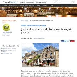 Jugon-Les-Lacs - Histoire en Français Facile - Learn French