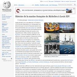 Histoire de la marine française de Richelieu à Louis XIV