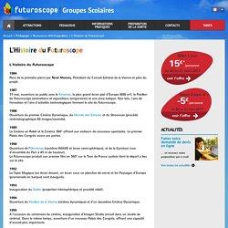 L'Histoire du Futuroscope - Groupes Scolaires