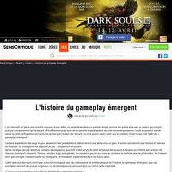 L'histoire du gameplay émergent - Liste de 25 jeux vidéo