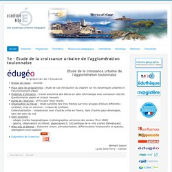 2 nde et 1ere Croissance de l'agglomération toulonnaise Edubases
