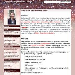 """Trace écrite """"Les débuts de l'Islam"""" - L'Histoire-Géographie au Collège"""