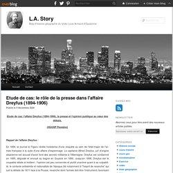 Etude de cas: le rôle de la presse dans l'affaire Dreyfus (1894-1906) - blog histoire geographie lycée eaubonne