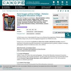Pack Images actives Collège : Histoire-Géographie Education-civique Décrypter l'image en numérique