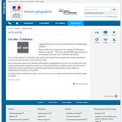 Un site : l'Adosen-Histoire-géographie-Éduscol