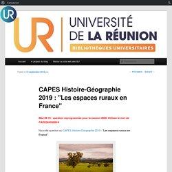 CAPES Histoire-Géographie 2019 : «Les espaces ruraux en France»