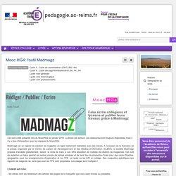Se former : Histoire Géographie lycée - Mooc HG4: l'outil Madmagz