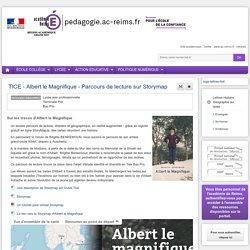 Se former Lettres-Histoire-Géographie lycée - TICE - Albert le Magnifique - Parcours de lecture sur Storymap