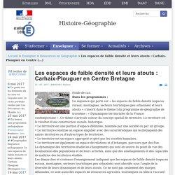 Histoire-géographie - Les espaces de faible densité et leurs atouts : Carhaix-Plouguer en Centre Bretagne