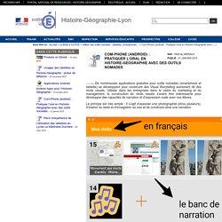 Histoire-Géographie-Lyon - Pratiquer l'oral en Histoire-Géographie avec des outils nomades