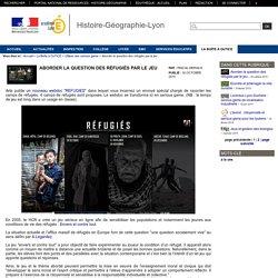 Histoire-Géographie-Lyon - Aborder la question des réfugiés par le jeu