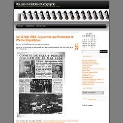 » Le 13 Mai 1958 : la journée qui fit tomber la IVème République - Réussir en Histoire et Géographie