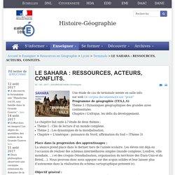 Histoire-géographie - LE SAHARA : RESSOURCES, ACTEURS, CONFLITS.