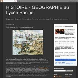 HISTOIRE - GEOGRAPHIE au Lycée Racine: Théodore de Bry, un graveur engagé