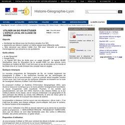 Histoire-Géographie-Lyon - Utiliser un SIG pour étudier l'espace local en classe de Sixième