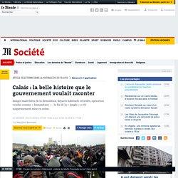 Calais: la belle histoire que le gouvernement voulait raconter