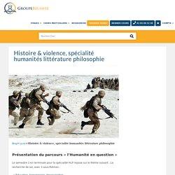 Cours sur histoire et violence : humanités littérature philo